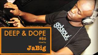 Deep and Soulful House Chillout Lounge Mix by DJ JaBig [DEEP & DOPE #86]