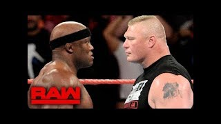 WWE RAW 16 JULY 2018 Bobby Lashley face to face with Brock Lesnar