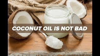 RANT! Coconut Oil is NOT Bad for You!