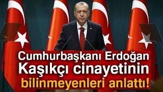Cumhurbaşkanı Erdoğan, Cemal Kaşıkçı Cinayetinin Bilinmeyenleri Anlattı!-