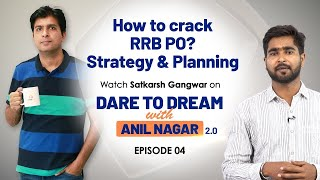 How to Clear IBPS RRB PO ( Sucess Story ) | Dare to Dream With Anil Nagar 2.0 | EP-4