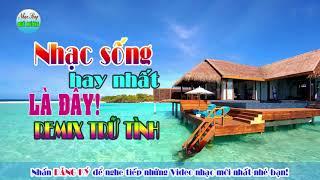 Nhạc Sống Quê Hương | CHUYỆ TÌNH SÔNG HƯƠNG NHẠC SỐNG XỨ HUẾ HAY NHÂT NHẠC TRỮ TÌNH QUÊ HƯƠNG