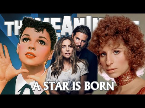 """The Meaning Of"" A Star Is Born (All 4 Versions) - Ep.79"