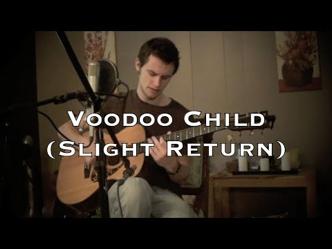 Voodoo Child Slight Return - Jimi Hendrix Acoustic Cover