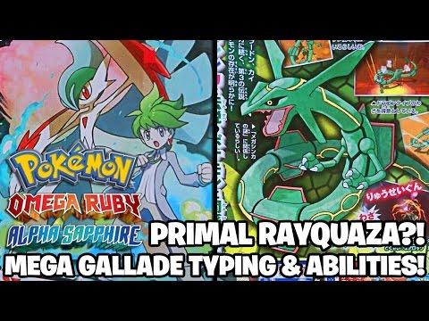 Pokémon Omega Ruby & Alpha Sapphire PRIMAL RAYQUAZA?! MEGA GALLADE TYPING & ABILITY!!