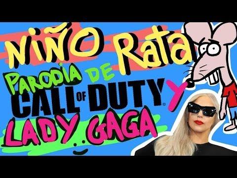 NIÑO RATA! - Parodia musical de Lady Gaga (Bad Romance) y Call of Duty