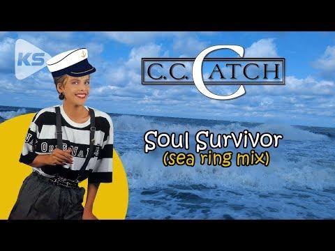 "C.C. Catch ""Soul Survivor"" (sea ring mix 2019)"