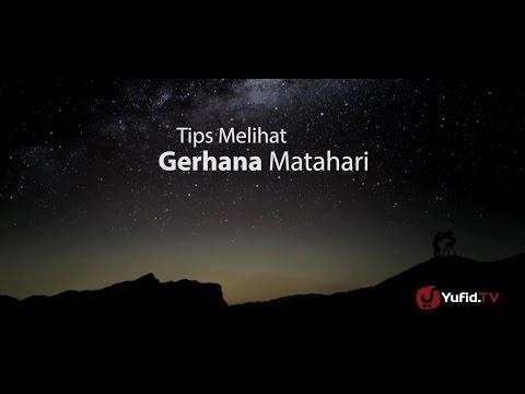 Tips Aman Melihat Gerhana Matahari (Solar Eclipse) - Dr. M. Ariffudin, Sp.OT