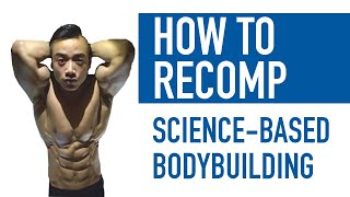 BUILD MUSCLE and LOSE FAT at the SAME TIME | Is Body Recomposition Possible? How? (Step-by-Step)