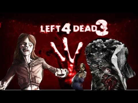 Loquendo Infectados de Left 4 Dead 3 (Parte 2)
