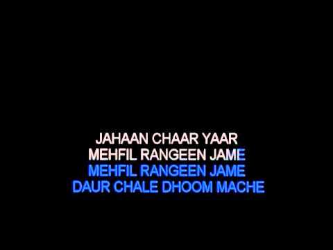 Jahan Chaar Yaar Video Karaoke (kishore video