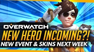 Overwatch | NEW HERO INCOMING?! + GAMEMODE & SKINS NEXT WEEK