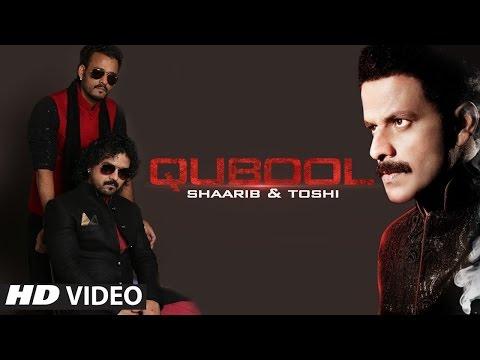 Qubool | Shaarib & Toshi Ft. Manoj Bajpayee, Arjan Bajwa & Tia Bajpai