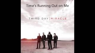 Watch Third Day Times Running Out On Me video