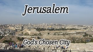 Video: Jerusalem - God's Chosen City - HolyLandSite