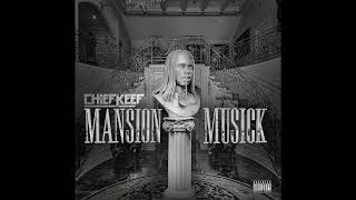 Chief Keef - Mansion Musick 2018 [Full Album w/ Tracklist]