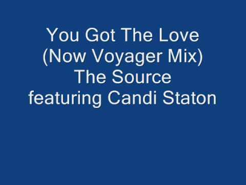 You Got The Love (Now Voyager Mix)