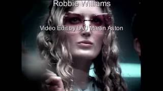 Robbie Williams Feel The other video.....
