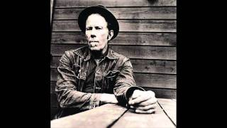 Tom Waits - Down There By The Train.