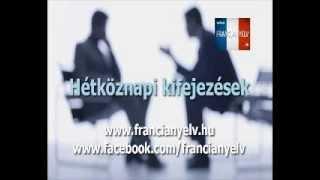 01 -  Hétköznapi francia kifejezések