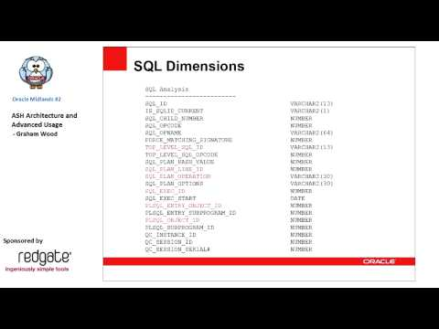 Oracle Midlands #2: ASH Architecture and Advanced Usage - Graham Wood