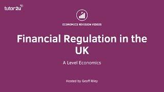 Financial Regulation in the UK