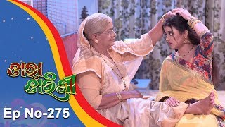 Tara Tarini | Full Ep 275 | 21st Sept 2018 | Odia Serial - TarangTV