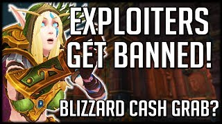 EXPLOITERS GET BANNED - Blizzard Christmas Cash Grabs | WoW Battle for Azeroth