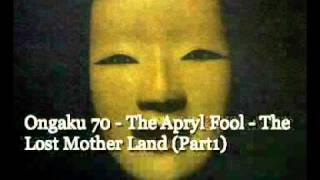 Ongaku 70 Vintage Psychedelia In Japan 06 The Apryl Fool The Lost Mother Land Part1