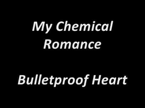 My Chemical Romance - Bulletproof Heart Lyrics