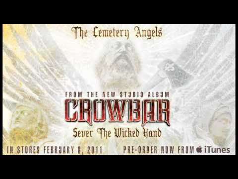 Crowbar - The Cemetery Angels