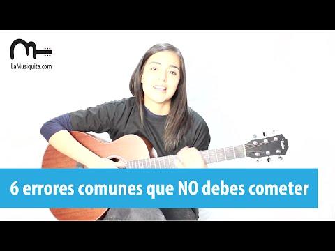 6 Errores Muy Comunes Al Empezar A Tocar La Guitarra