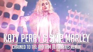 Download Lagu Katy Perry - Chained To The Rhythm (DJ Linuxis Remix) Gratis STAFABAND