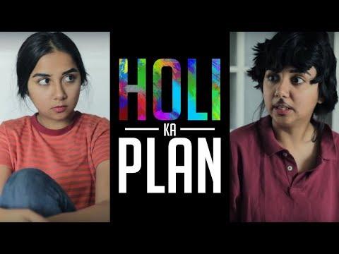 Holi Ka Plan Kya Hai | MostlySane thumbnail