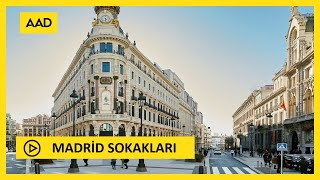 MADRİD SOKAKLARI (Madrid