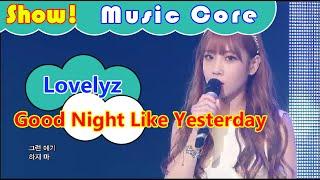 [HOT] Lovelyz - Good Night Like Yesterday, 러블리즈 - 어제처럼 굿나잇 Show Music core 20160917