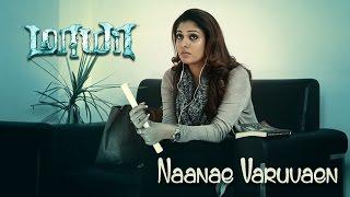 Maya - Naanae Varuvaen Lyric Video