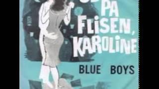 Blue Boys - Ud på flisen Karoline