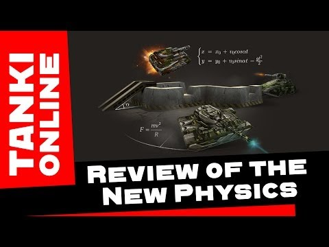 TANKI ONLINE: Review of the New Physics [ENGLISH VERSION]
