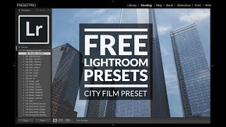 "Free Lightroom Preset ""City Film"" by Presetpro.com"