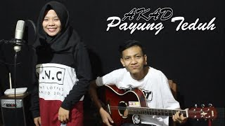 download lagu Payung Teduh - Akad Cover By Ferachocolatos Ft. Gilang gratis