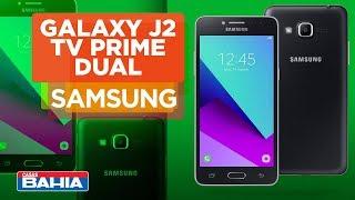 Conheça o Smartphone Galaxy J2 TV Dual Prime | Casas Bahia