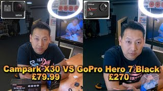 Best action camera? Campak x30 4K vs GoPro hero 7 black