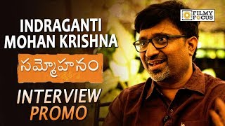 Indraganti Mohan Krishna Interview Promo | Sammohanam | Sudheer Babu, Aditi Rao
