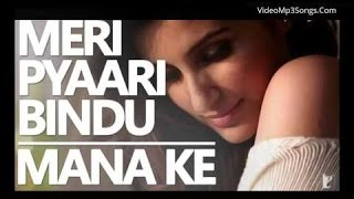 Mana Ki Hum Yaar Nahin Full Song karaoke with lyrics Parineeti Chopra Kriti Dutt Meri Pyari Bindu