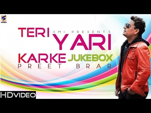 Preet brar Brand New Album- Teri yaari karke - Jukebox (Official...