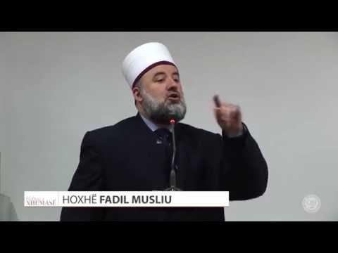 Tubimi pas ringjalljes, Mahsheri -Ffadil Musliu - HUTBE
