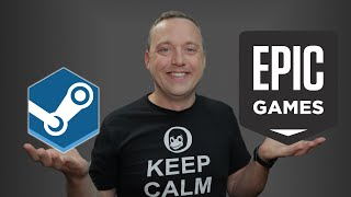 Epic vs Steam | Why the Epic Store will Fail