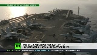 Sailor hacked (Navy) computer systems while on-board aircraft carrier 5/23/14