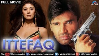 Ittefaq Full Movie | Hindi Movies | Sunil Shetty Full Movies